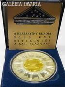 KERESZTÉNY EURÓPA 2000 ÉVE Ag 999.9 EZÜST-ARANY ÉREM. Gold-silver coin:Christian Europe 2000 years