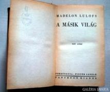 Madelon Lulofs: A másik világ I-II.