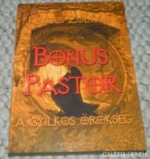 Kincses Zoltán > Bonus Pastor  A gyilkos örökség