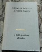Mihail Bulgakov : A fehér gárda