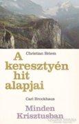 A keresztény hit alapjai, Minden Krisztusban (ÚJ) 500 Ft