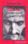 Gyurkovics Tibor: Ballada a rendszerváltásról 300 Ft