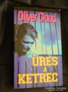 Oliver Cloud - Üres a ketrec