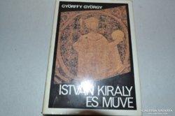 Györffy György: István király és műve