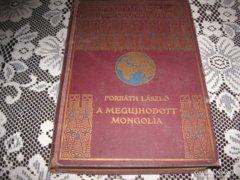 Forbáth László: A megújhodott Mongólia