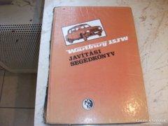 Wartburg 353W javítási segédkönyv!