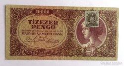 10000 Pengő 1945 VF DÉZSMABÉLYEGGEL!!!