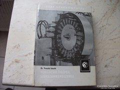 Forgácsológépek szerszámrendszerei könyv eladó!