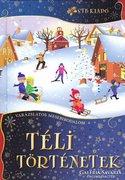 Téli történetek - Varázslatos mesebirodalom (ÚJ kötet) 500Ft
