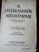 A JÁTÉKKASZNÓK SZÉLHÁMOSAI TRÜKKÖK CSALÁSOK 1934