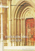 Morris L. Venden: Ismerjük meg Istent 600 Ft