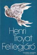 Henri Troyat: Fellegjáró 200 Ft