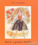 Stig Claesson: Karin, a gonosz tündér (ÚJszerű kötet) 600 Ft