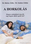 Dr. Baktay Zelka, Dr. Szakács Zoltán: A horkolás 1000 Ft
