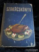 SZAKÁCS MŰVÉSZET SZAKÁCSKÖNYV CUKRÁSZAT 1955