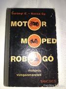 MOTOR  MOPED  ROBOGÓ  1962  Surányi E.