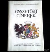 ÖSSZETÖRT CÍMEREK - Gudenus János, Szentirmay László