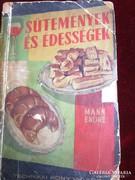 MANN E:  SÜTEMÉNYEK ÉS ÉDESSÉGEK SZAKÁCSKÖNYV Bukarest 1962