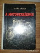 A Motorkerékpár (Ternai Zoltán)