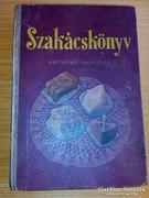 Horváth Ilona 1956 Szakácskönyv