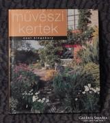 Noel Kingsbury - Művészi kertek. Új könyv.