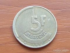 BELGIUM BELGIQUE 5 FRANK 1986