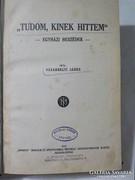 Vásárhelyi János : Tudom kinek hittem  Egyházi beszédek 1927