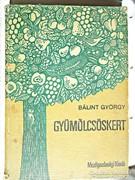 Bálint György: Gyümölcsöskert