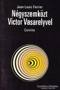 Jean-Louis Ferrier: Négyszemközt Victor Vasarelyvel 500 Ft