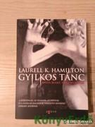 Laurell K. Hamilton: Gyilkos tánc