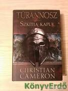 Christian Cameron: Szkítia kapui - Türannosz 1.