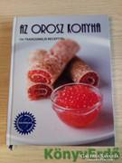 Az orosz konyha - 134 tradícionális recepttel