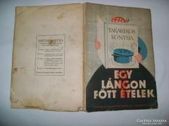 Egy lángon főtt ételek  1939 - szakácskönyv