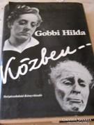 Gobbi Hilda Közben........