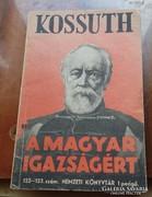 Kossuth a Magyar igazságért