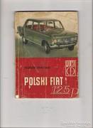 Polki Fiat 125p kezelési úmutató