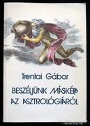 Trentai Gábor: Beszéljünk másképp az asztrológiáról