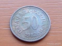 JUGOSZLÁVIA 50 PARA 1982