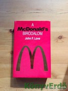 John F. Love: A McDonald's birodalom