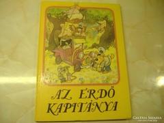AZ ERDŐ KAPITÁNYA Dargay Attila...,1988