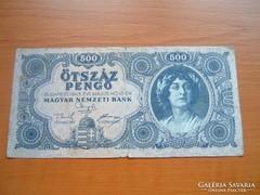 500 PENGŐ 1945 K 185 SOROZATSZÁM