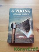 Tim Severin: A viking - A király embere