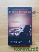 Sylvia Day: Melléd láncolva
