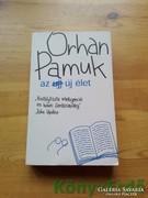 Orhan Pamuk: Az új élet