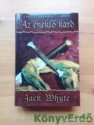 Jack Whyte: Az éneklő kard