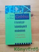 Gribbin: A természettudományokról mindenkinek