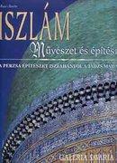Iszlám művészet és építészet   A perzsa építészet