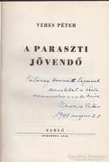 Veres Péter: A paraszti jövendő. Első kiadás.Dedikált