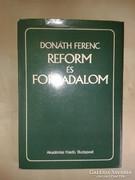 Donáth Ferenc: Reform és forradalom. Dedikált példány