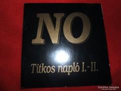 NO ZENEKAR TITKOS NAPLÓ 1.-2.